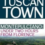Lesser Known Tuscan Town