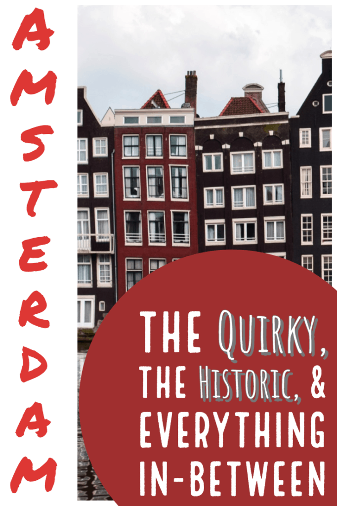 Quirky Historic Amsterdam