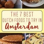 The 7 Best Dutch Foods to Try in Amsterdam