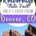 Best Day Trips from Denver Roxborough State Park