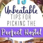 How to Pick a Good Hostel